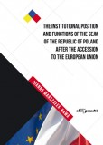 The Institutional Position and Functions of the Sejm of the Republic of Poland after the Accession.